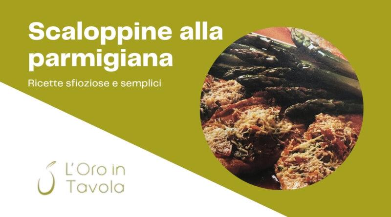 Ricetta scaloppine alla parmigiana